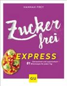 Hannah Frey - Zuckerfrei express