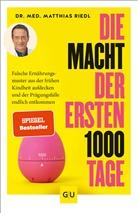 Matthias Riedl, Matthias (Dr. med.) Riedl - Die Macht der ersten 1000 Tage