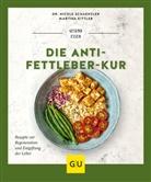 Martina Kittler, Nicol Schaenzler, Nicole Schaenzler - Die Anti-Fettleber-Kur
