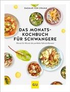 Dagmar von Cramm - Das Monats-Kochbuch für Schwangere