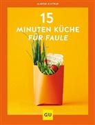 Martin Kintrup - 15-Minuten-Küche für Faule