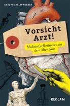 Karl Wilhelm Weeber, Karl-Wilhel Weeber - Vorsicht Arzt!