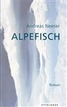 Andreas Neeser - Alpefisch