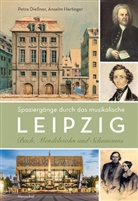 Petra Dießner, Ansel Hartinger, Anselm Hartinger - Spaziergänge durch das musikalische Leipzig