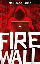 Erin Jade Lange - Firewall