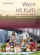 Rudolf Nickenig, Deutsche Weinakademie (DWA), Deutsch Weinakademie (DWA) - Wein ist Kult!