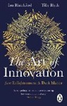 Ian Blatchford, Tilly Blyth - The Art of Innovation