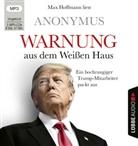 Anonym, Anonymus, Max Hoffmann - Warnung aus dem Weißen Haus, 2 Audio-CD, MP3 (Hörbuch)