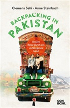 Clemen Sehi, Clemens Sehi, Anne Steinbach - Backpacking in Pakistan