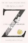 Therese Anne Fowler - Z: A Novel of Zelda Fitzgerald