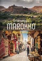 Rita Henss, Daniel Schetar, KUNTH Verlag, KUNT Verlag - Unterwegs in Marokko