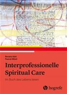 Renat Aebi, Renata Aebi, Pascal Mösli - Interprofessionelle Spiritual Care