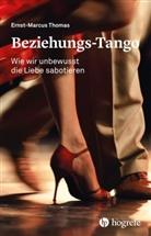 Ernst-Marcus Thomas - Beziehungs-Tango