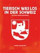 Corinne Lanz-Schläfli - Tierisch was los in der Schweiz