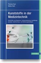Stefa Roth, Stefan Roth, Thoma Seul, Thomas Seul - Kunststoffe in der Medizintechnik