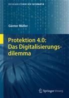 Günter Müller - Protektion 4.0: Das Digitalisierungsdilemma