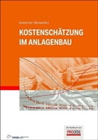 Michael Berz, Ibrahi Kar, Ibrahim Kar - Kostenschätzung im Anlagenbau