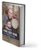 Mark van Huisseling, Mark van Huisseling - Mann, Baby, Mann