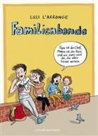 Lilli L'Arronge, Lilli L'Arronge - Familienbande