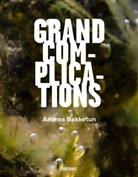 Andre Bakketun, Andrea Bakketun, Pete Roessingh, Andre Schlaegel - Grand Complications
