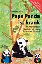 Anne Südbeck - Papa Panda ist krank