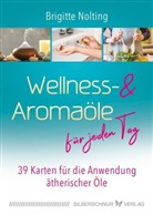Brigitte Nolting - Wellness- & Aromaöle für jeden Tag
