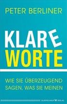 Peter Berliner - Klare Worte