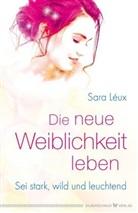 Sara Léux - Die neue Weiblichkeit leben