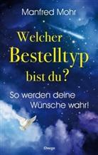 Mohr Manfred - Welcher Bestelltyp bist du?