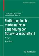 Christop Luchsinger, Christoph Luchsinger, Hans Heiner Storrer - Einführung in die mathematische Behandlung der Naturwissenschaften I