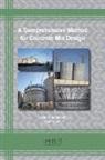 Jose Aguiar, Kambiz Janamian - A Comprehensive Method for Concrete Mix Design