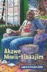 Aanjibimaadizing, Michael Sullivan, Anton Treuer - Akawe Niwii-Tibaajim