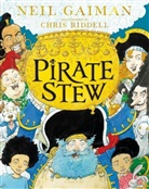 Neil Gaiman, Chris Riddell, Chris Riddell - Pirate Stew