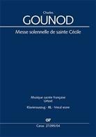 Charles Gounod - Messe solennelle de sainte Cécile (Klavierauszug XL)