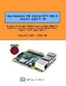 Dueggyu Kim - All of Iot Starting with Raspberry Pi - From Beginner to Expert - Volume 2: Mastering Iot at a Stretch from Raspberry Pi and Linux, Through Apache, My