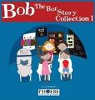 Ziyu Huang - Bob the Bot Story Collection I