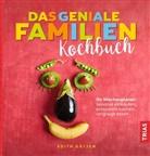 Edith Gätjen - Das geniale Familien-Kochbuch