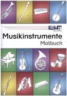 Marti Leuchtner, Martin Leuchtner, Bruno Waizmann - Musikinstrumente Malbuch