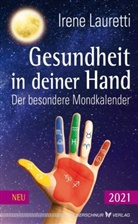 Irene Lauretti - Gesundheit in deiner Hand - 2021