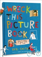 Anonymous, Keri Smith - Wreck This Picture Book