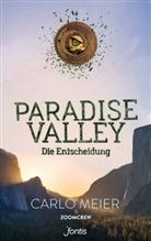 Carl Meier, Carlo Meier, ZoomCrew - Paradise Valley: Die Entscheidung