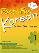 Fast & Fun Korean for Short-Term Learners (A1) - Kurs- und Übungsbuch, m. Audio-CD, MP3. Pt.1