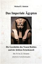 Michael E Habicht, Michael E. Habicht - Das Imperiale Ägypten [3. Ed]