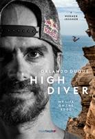 Orlando Duque - HIgh Diver
