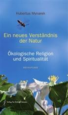 Hubertus Mynarek, Verlag für Schöne Künste - Ein neues Verständnis der Natur