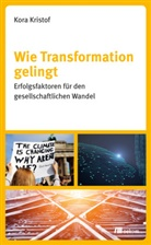 Kora Kristof - Wie Transformation gelingt
