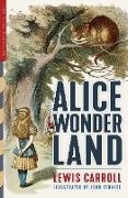 Lewis Carroll, Henry Holiday, John Tenniel - Alice in Wonderland (Illustrated): Alice's Adventures in Wonderland, Through the Looking-Glass, and The Hunting of the Snark