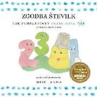 Anna, Anna Miss - The Number Story 1 ZGODBA STEVILK: Small Book One English-Slovenian