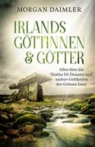 Morgan Daimler - Irlands Göttinnen & Götter