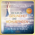Cindy Lora-Renard, Michael Nagula - Ein Kurs in Gesundheit und Wohlbefinden, Audio-CD (Hörbuch)